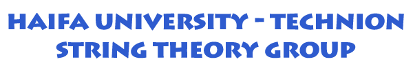 Haifa university - Technion string theory group